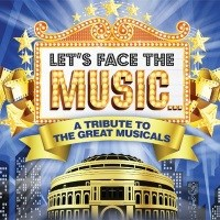 Let's Face the Music at Royal Albert Hall