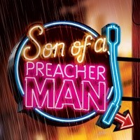 Son of a Preacher Man at Southend Theatre