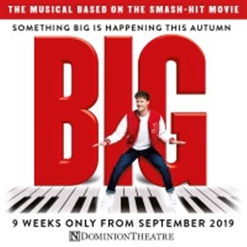 BIG the Musical at Dominion Theatre
