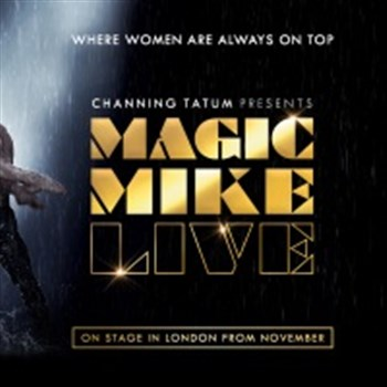 Magic Mike at The Hippodrome Casino